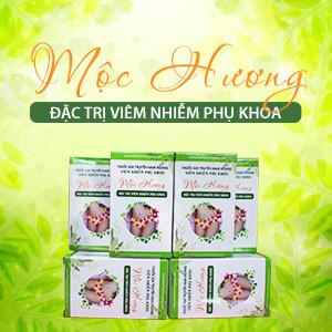 Thuốc đặc trị phụ khoa Mộc Hương